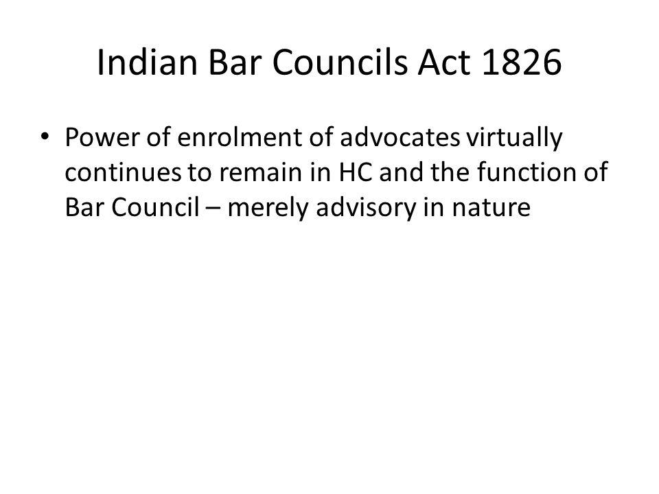 Indian Bar Councils Act 1826