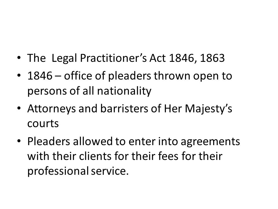 The Legal Practitioner's Act 1846, 1863