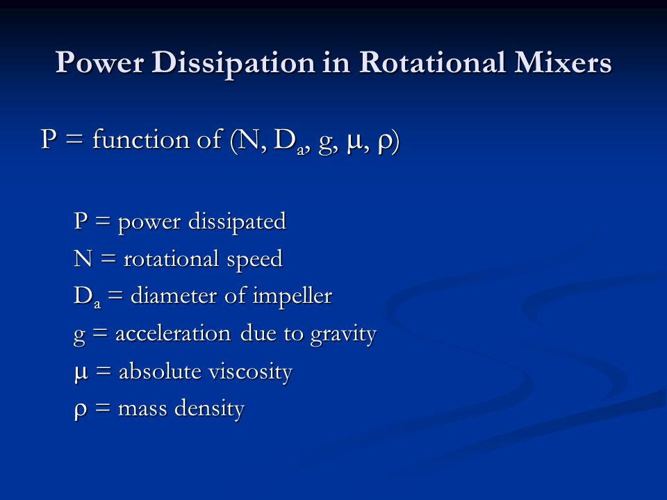 Power Dissipation in Rotational Mixers
