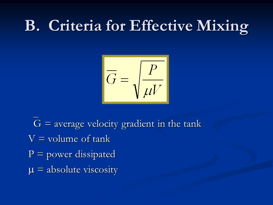 B. Criteria for Effective Mixing
