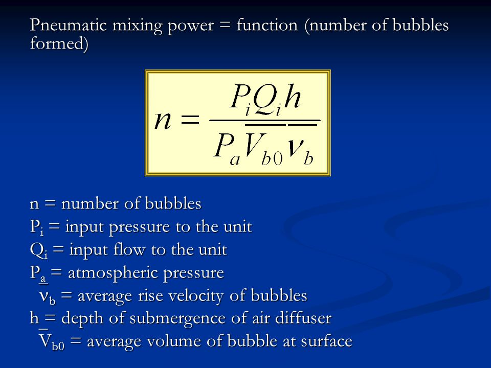 Pneumatic mixing power = function (number of bubbles formed)