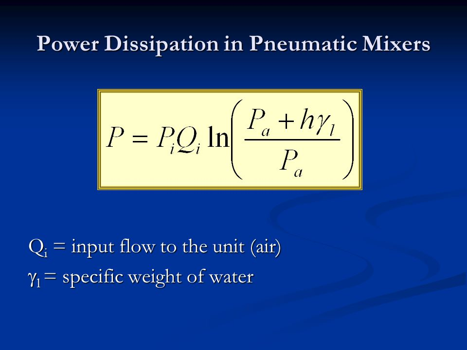 Power Dissipation in Pneumatic Mixers