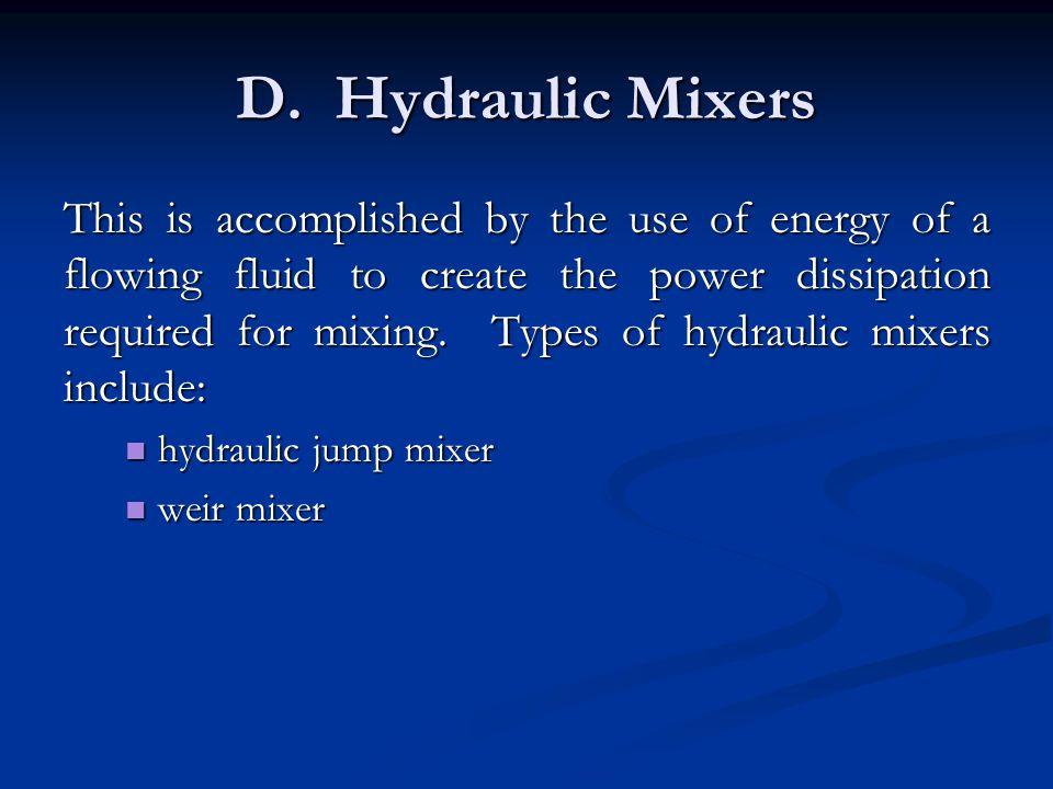 D. Hydraulic Mixers
