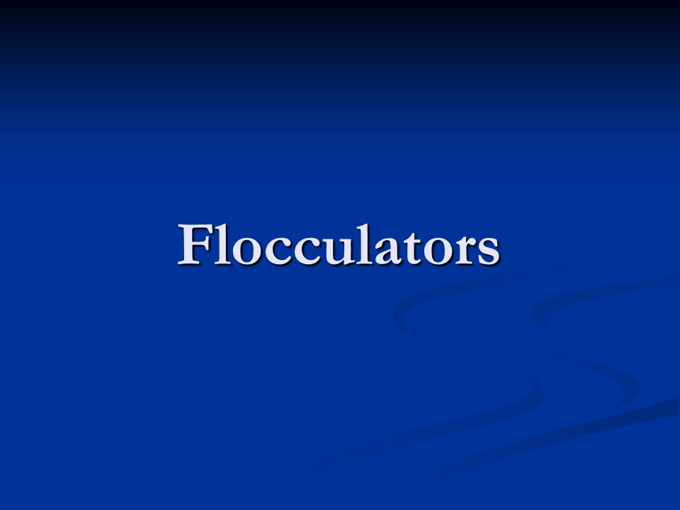 Flocculators