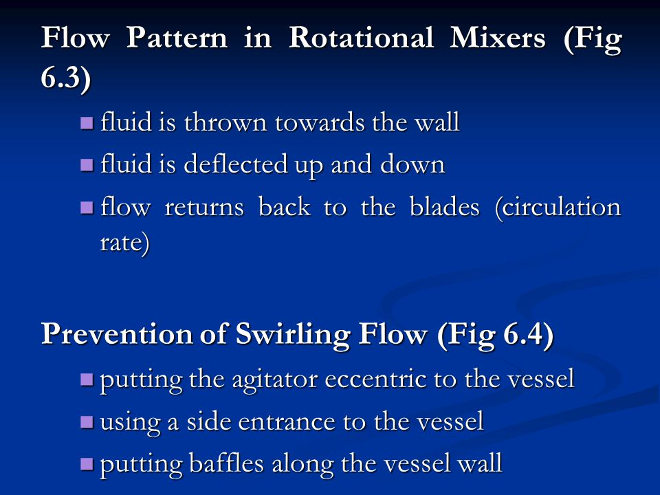Flow Pattern in Rotational Mixers (Fig 6.3)