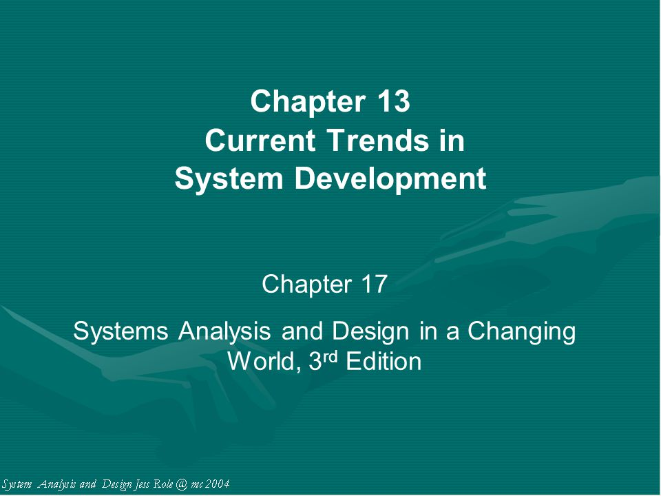 Chapter 13 Current Trends in System Development