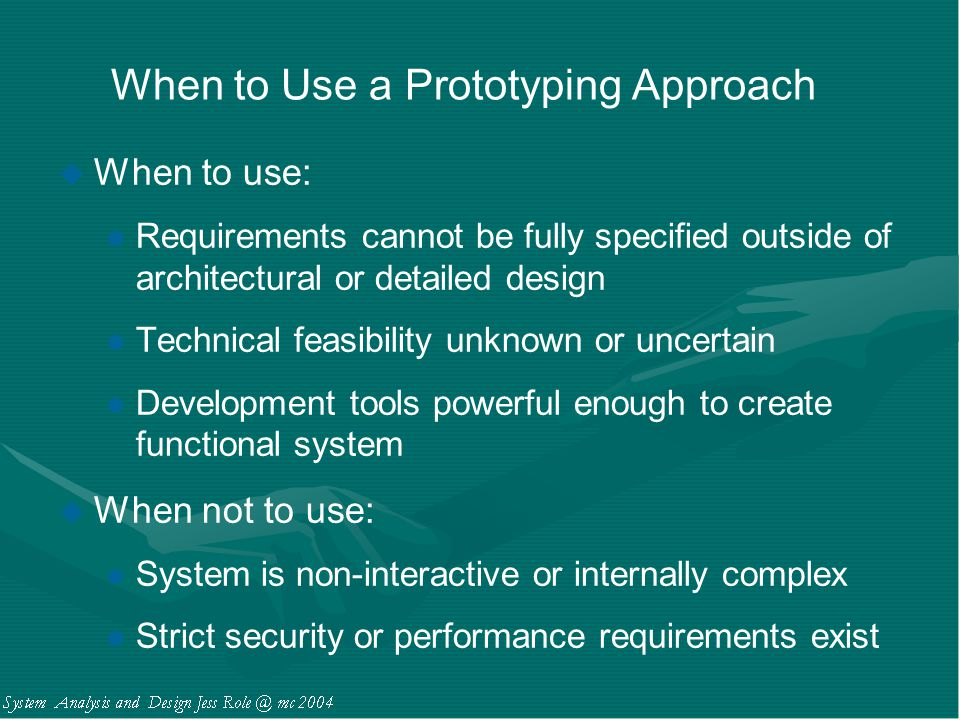 When to Use a Prototyping Approach