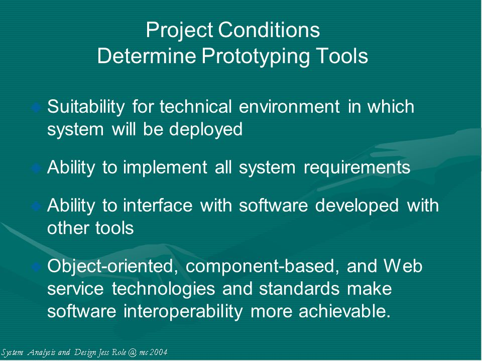 Project Conditions Determine Prototyping Tools