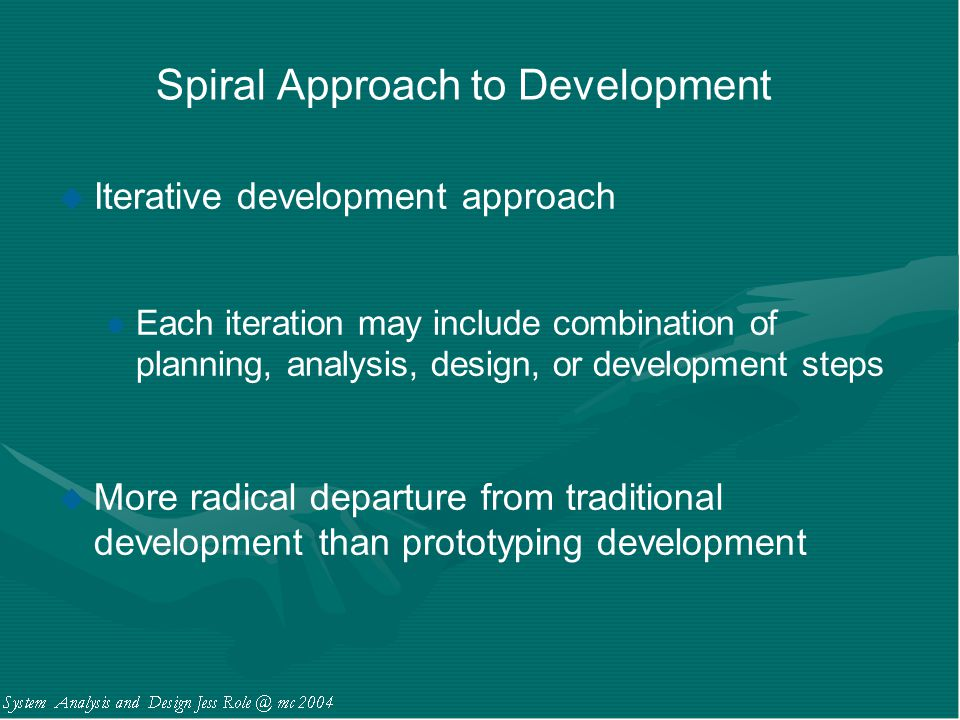 Spiral Approach to Development