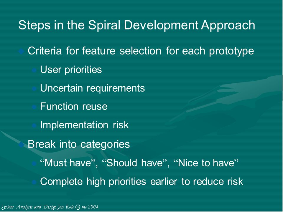 Steps in the Spiral Development Approach
