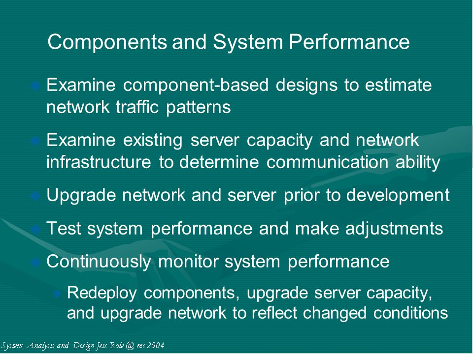 Components and System Performance
