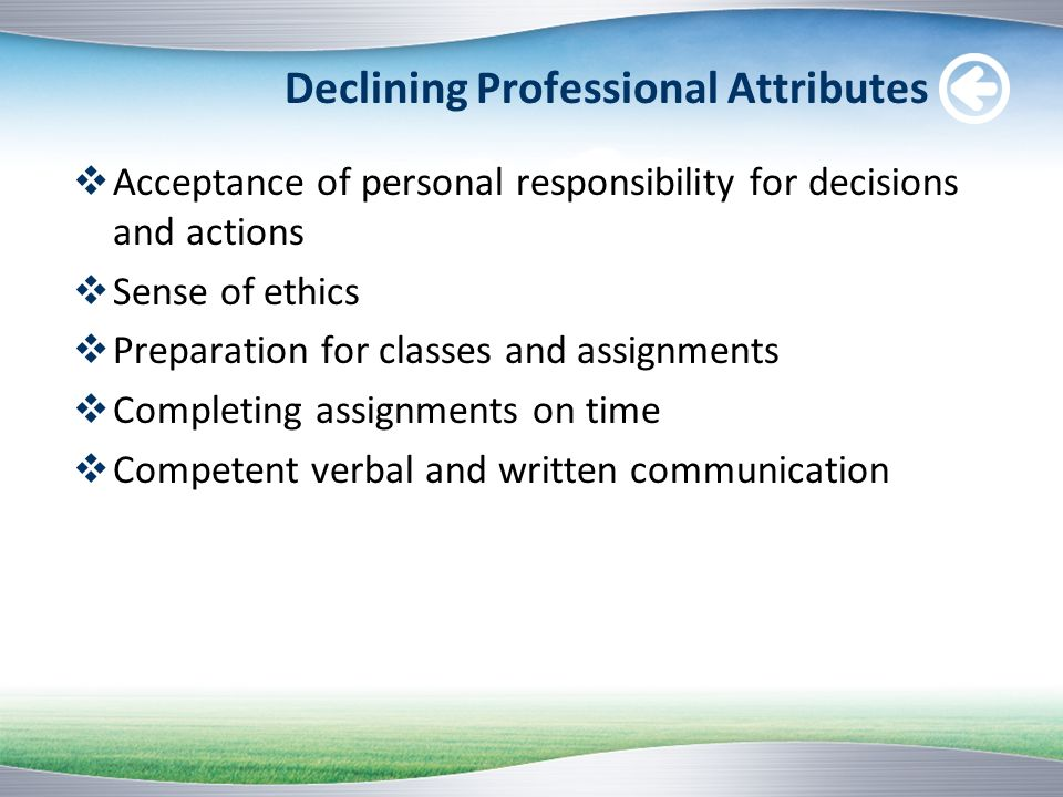 Declining Professional Attributes