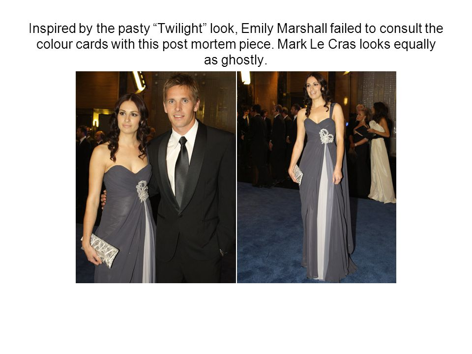 Inspired by the pasty Twilight look, Emily Marshall failed to consult the colour cards with this post mortem piece.