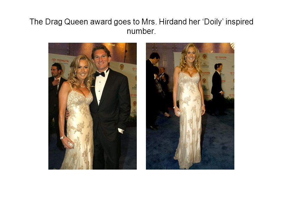 The Drag Queen award goes to Mrs. Hirdand her 'Doily' inspired number.