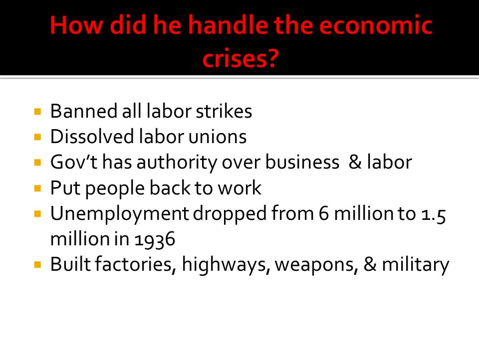 How did he handle the economic crises
