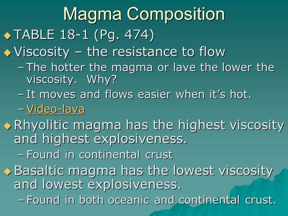 Magma Composition TABLE 18-1 (Pg. 474)