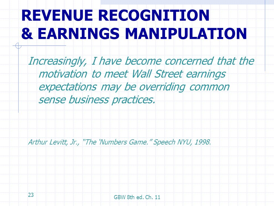 REVENUE RECOGNITION & EARNINGS MANIPULATION