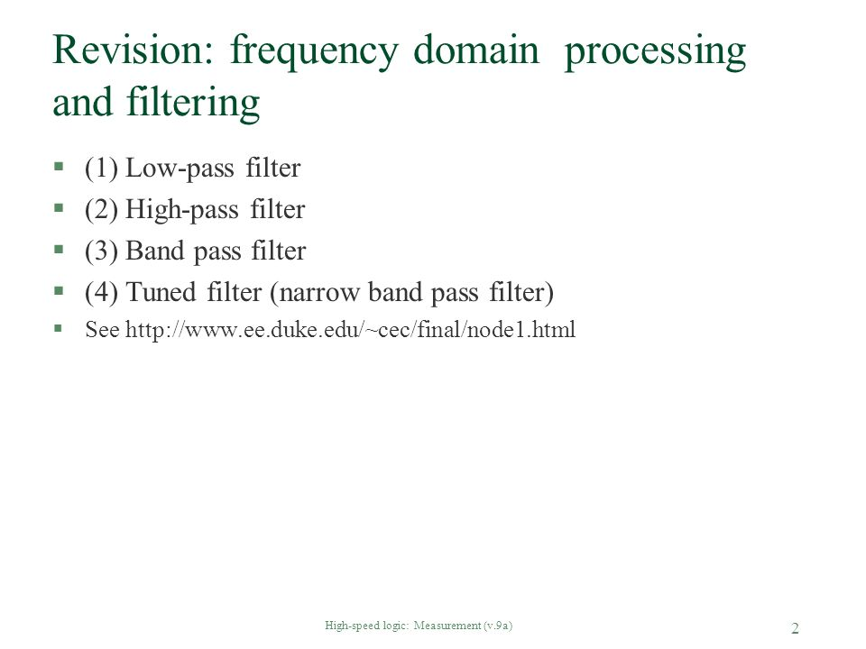Revision: frequency domain processing and filtering