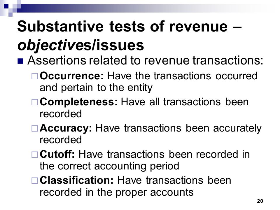 Substantive tests of revenue – objectives/issues