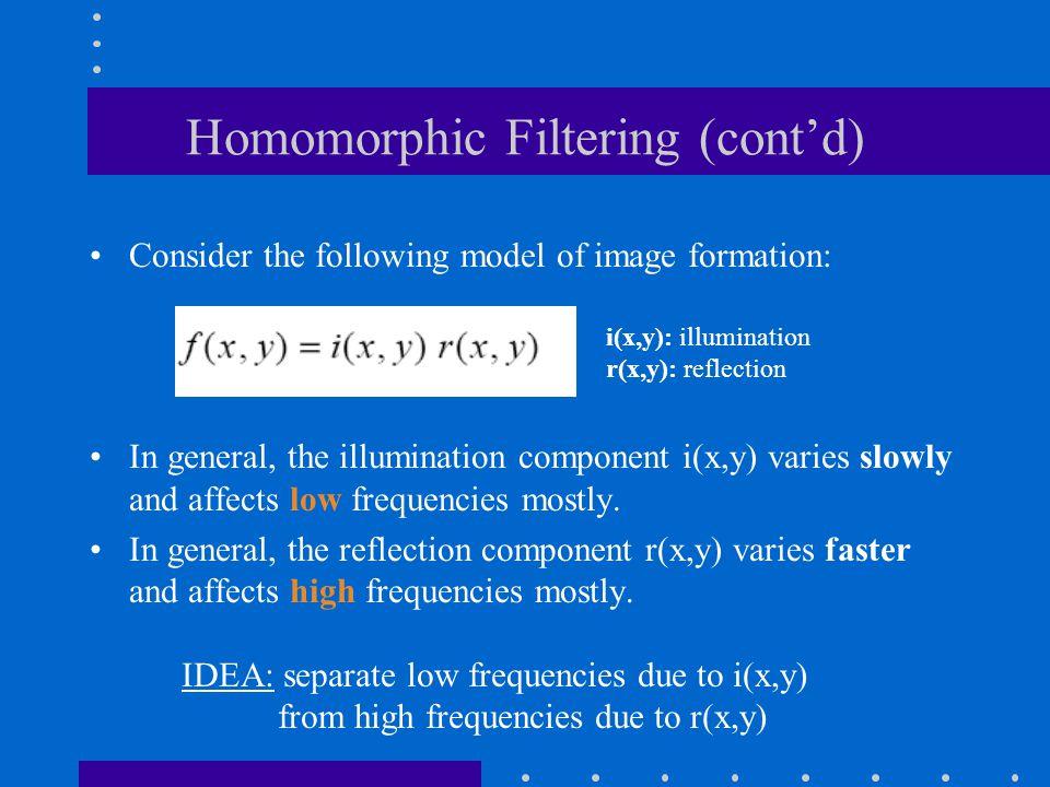Homomorphic Filtering (cont'd)