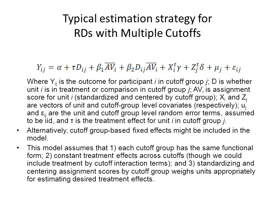 Typical estimation strategy for RDs with Multiple Cutoffs