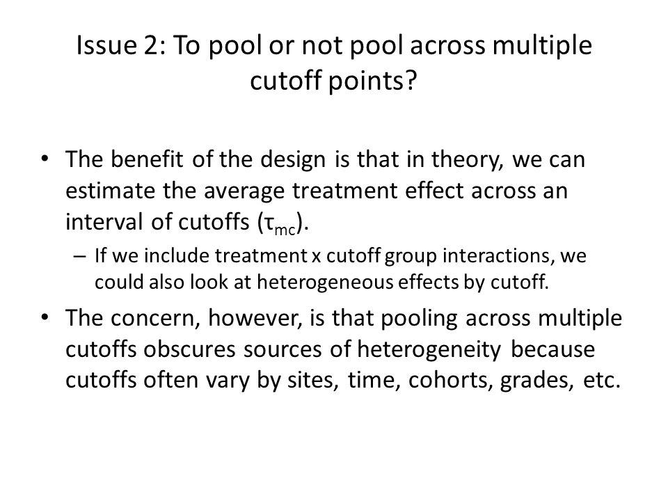 Issue 2: To pool or not pool across multiple cutoff points