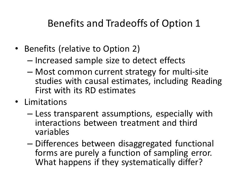 Benefits and Tradeoffs of Option 1