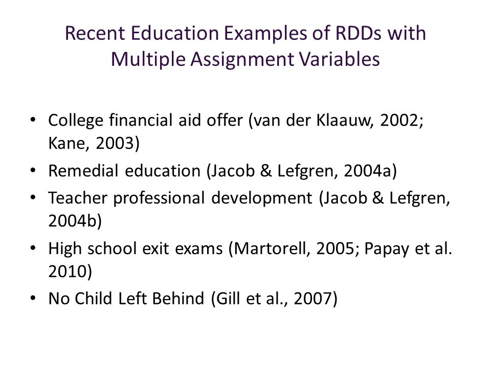 Recent Education Examples of RDDs with Multiple Assignment Variables