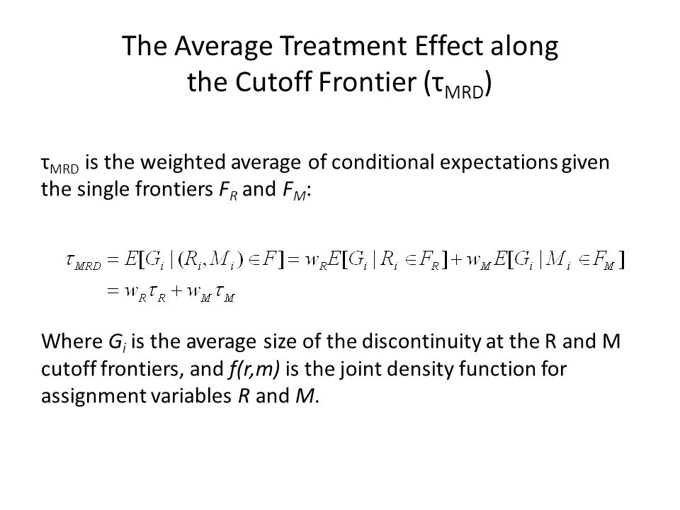 The Average Treatment Effect along the Cutoff Frontier (τMRD)