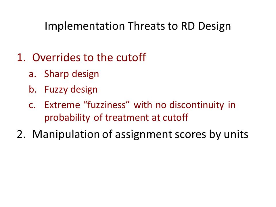 Implementation Threats to RD Design