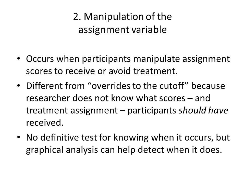 2. Manipulation of the assignment variable