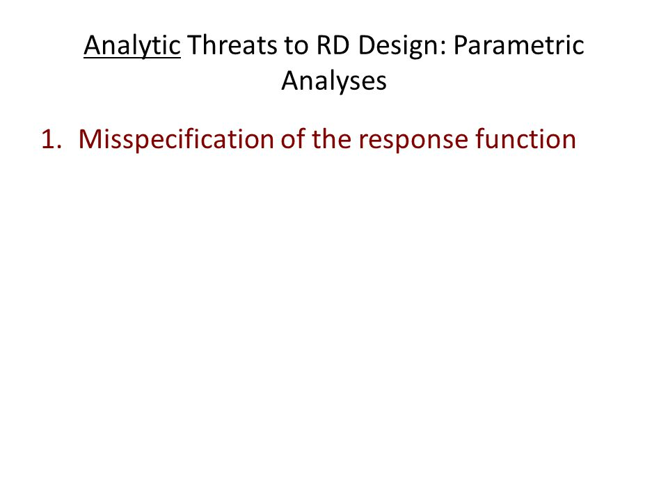 Analytic Threats to RD Design: Parametric Analyses
