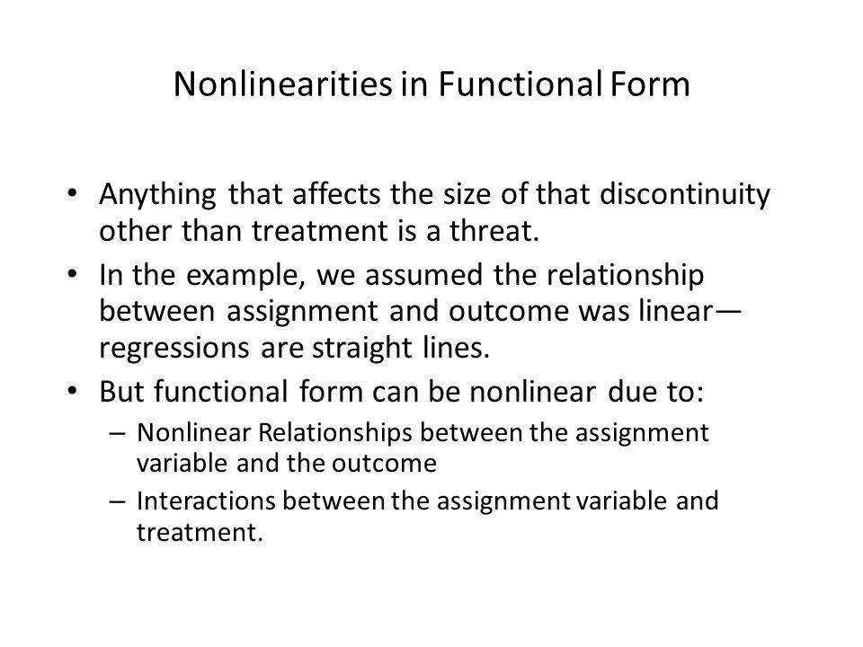 Nonlinearities in Functional Form