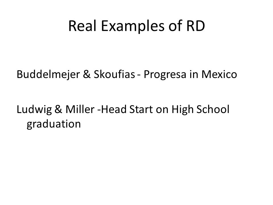 Real Examples of RD Buddelmejer & Skoufias - Progresa in Mexico