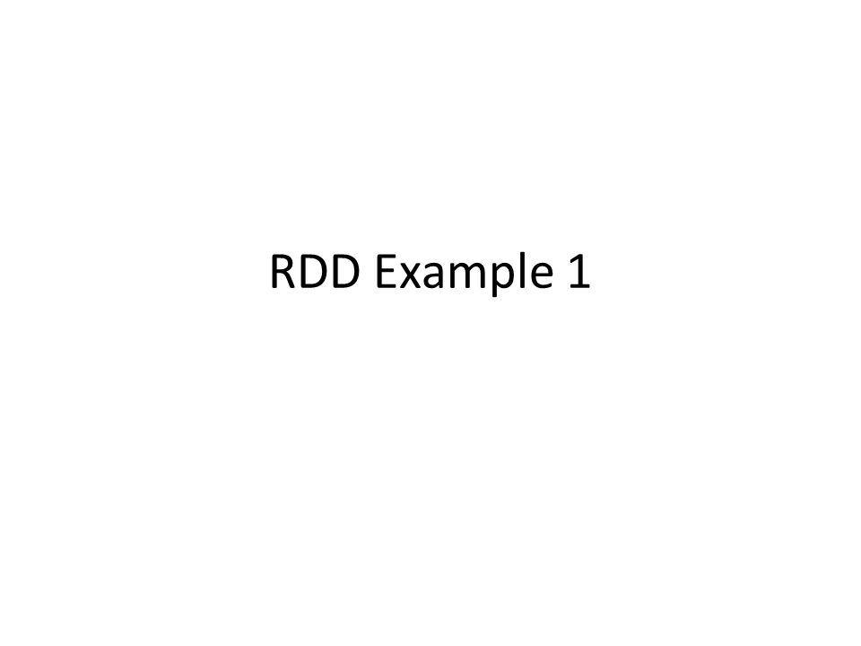 RDD Example 1