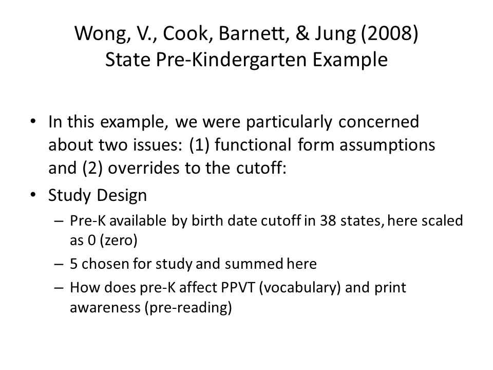 Wong, V., Cook, Barnett, & Jung (2008) State Pre-Kindergarten Example