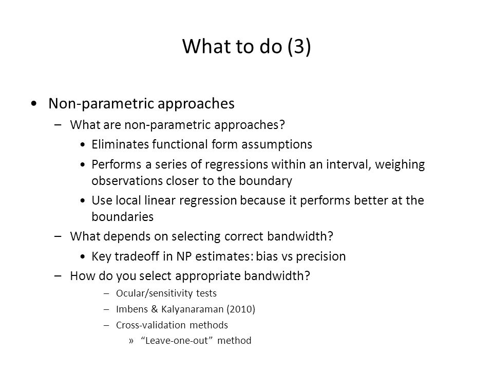 What to do (3) Non-parametric approaches