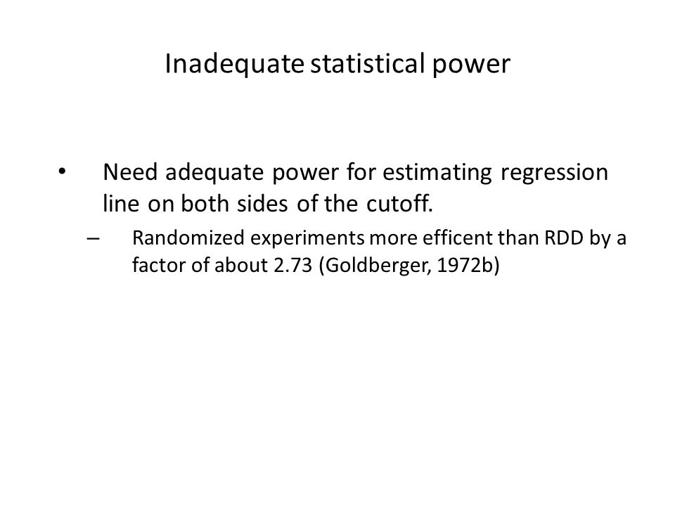 Inadequate statistical power