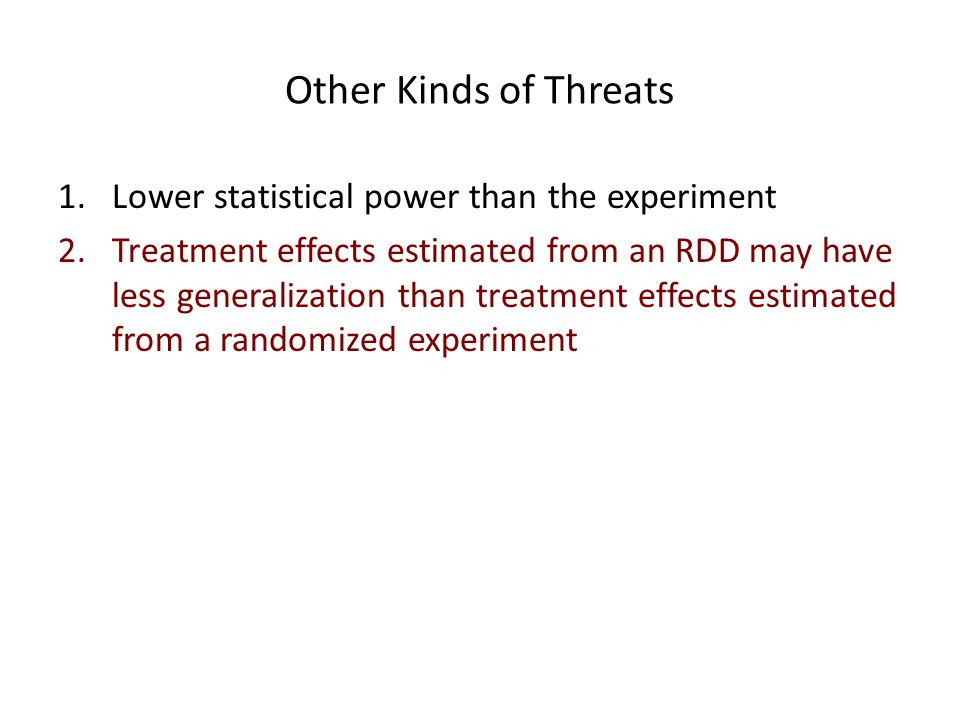 Other Kinds of Threats Lower statistical power than the experiment