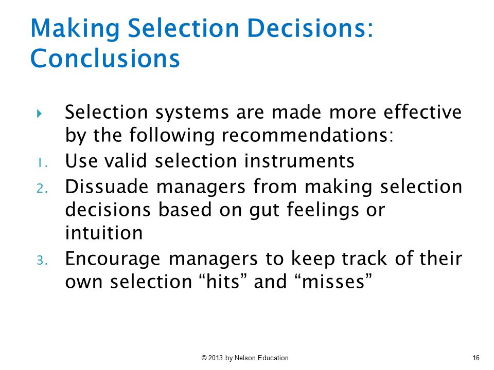 Making Selection Decisions: Conclusions