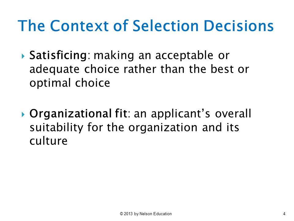 The Context of Selection Decisions