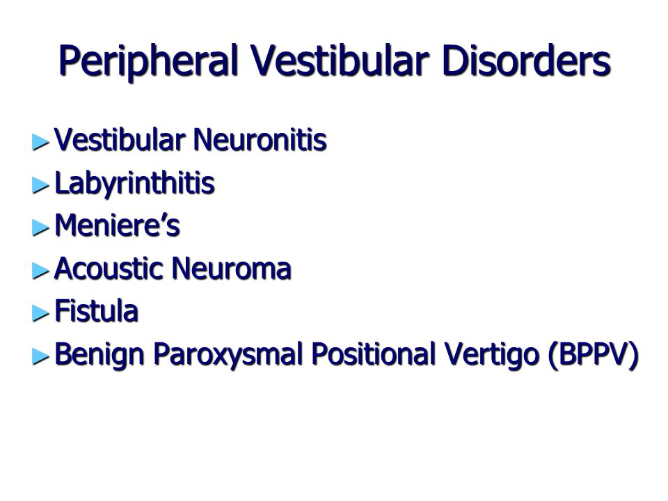 Peripheral Vestibular Disorders