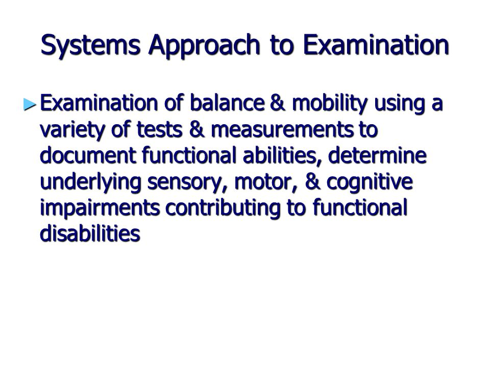 Systems Approach to Examination