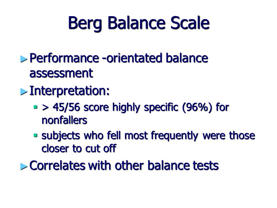Berg Balance Scale Performance -orientated balance assessment