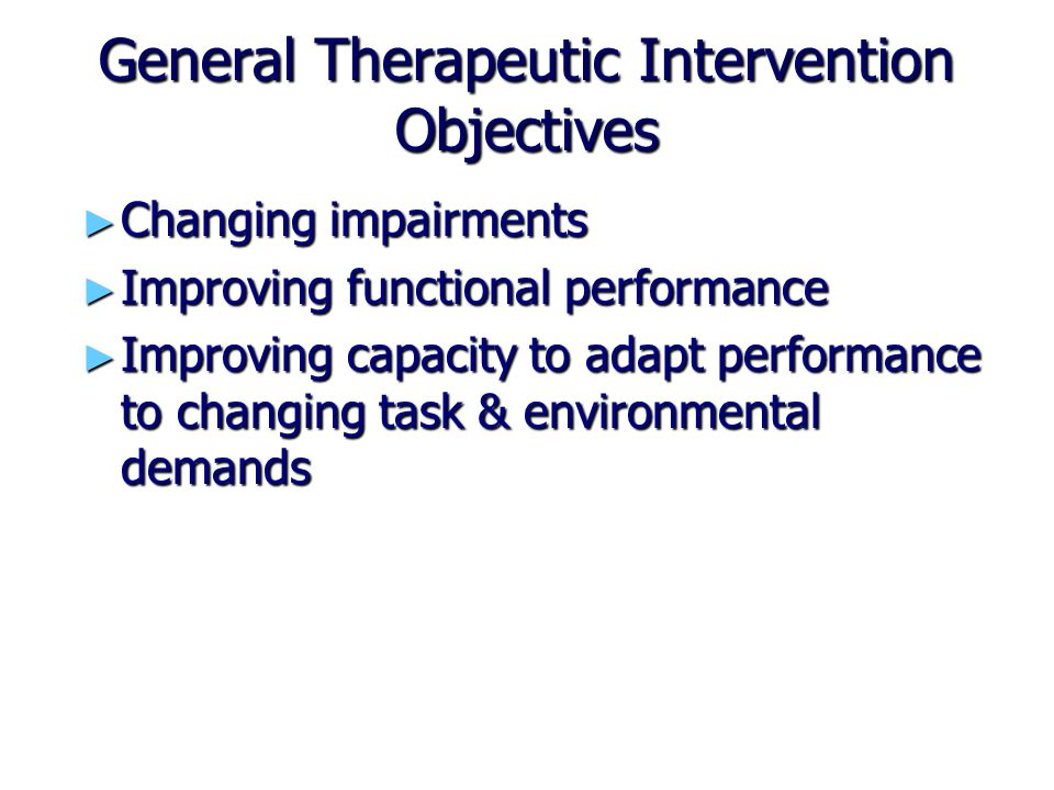General Therapeutic Intervention Objectives
