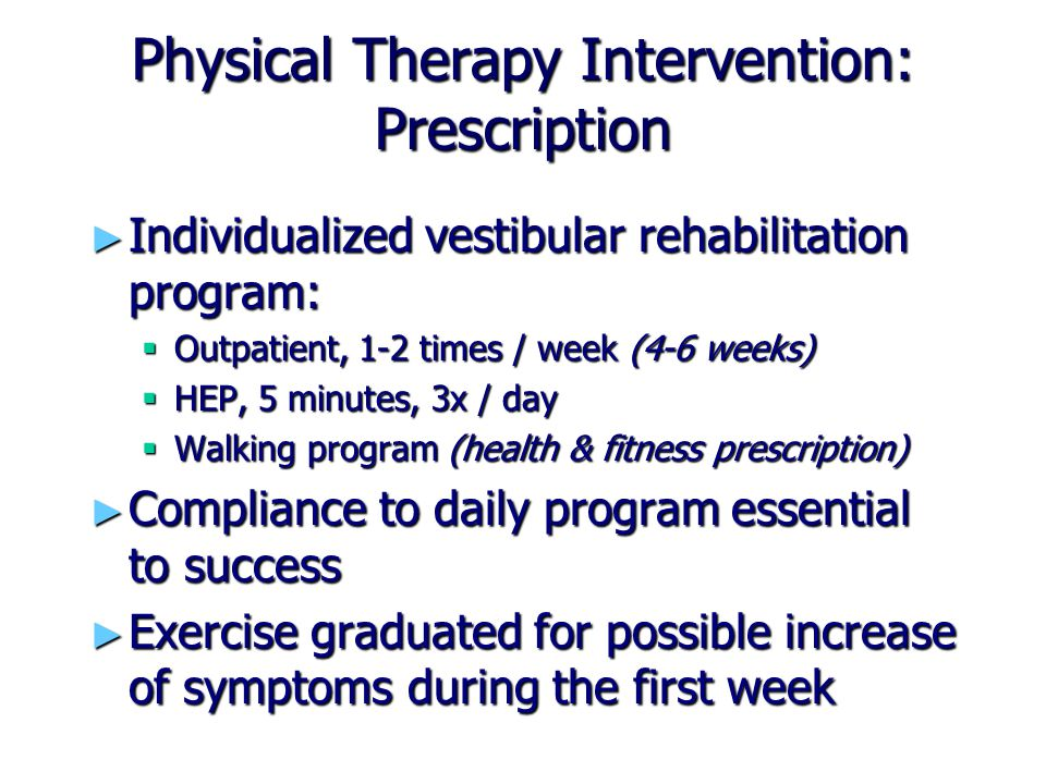 Physical Therapy Intervention: Prescription