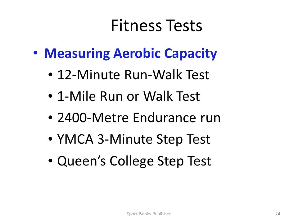 Fitness Tests Measuring Aerobic Capacity 12-Minute Run-Walk Test
