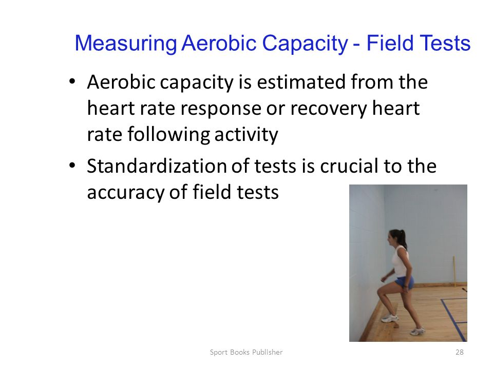 Measuring Aerobic Capacity - Field Tests