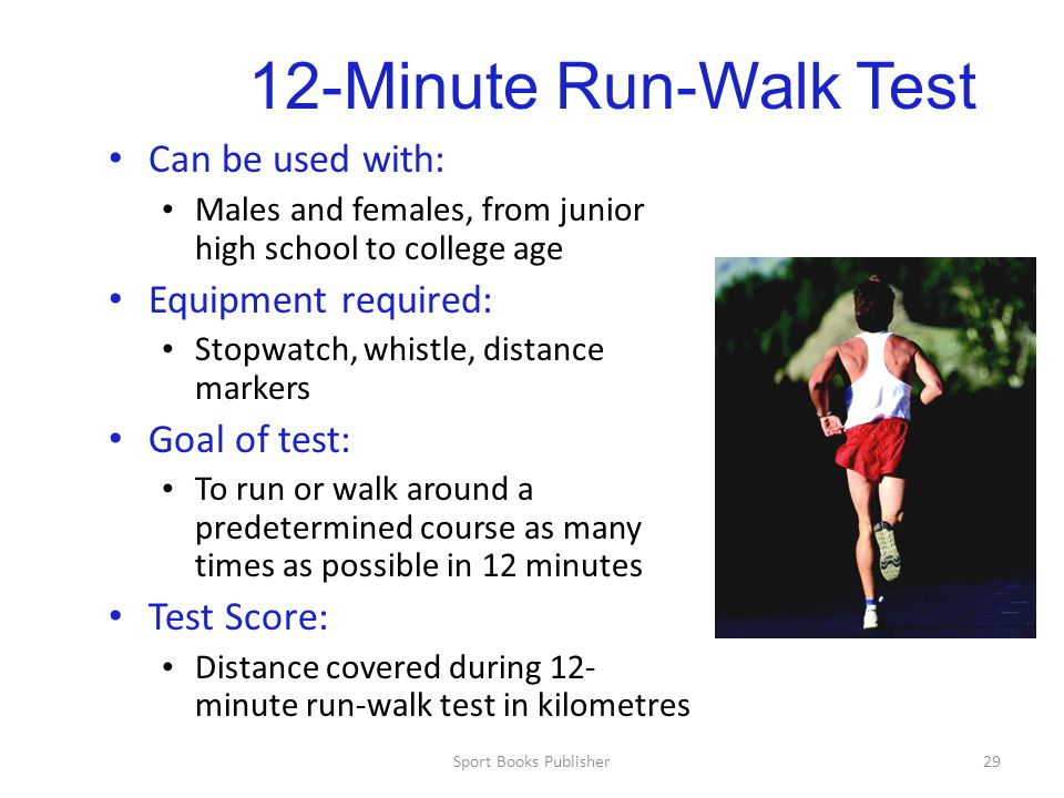 12-Minute Run-Walk Test Can be used with: Equipment required: