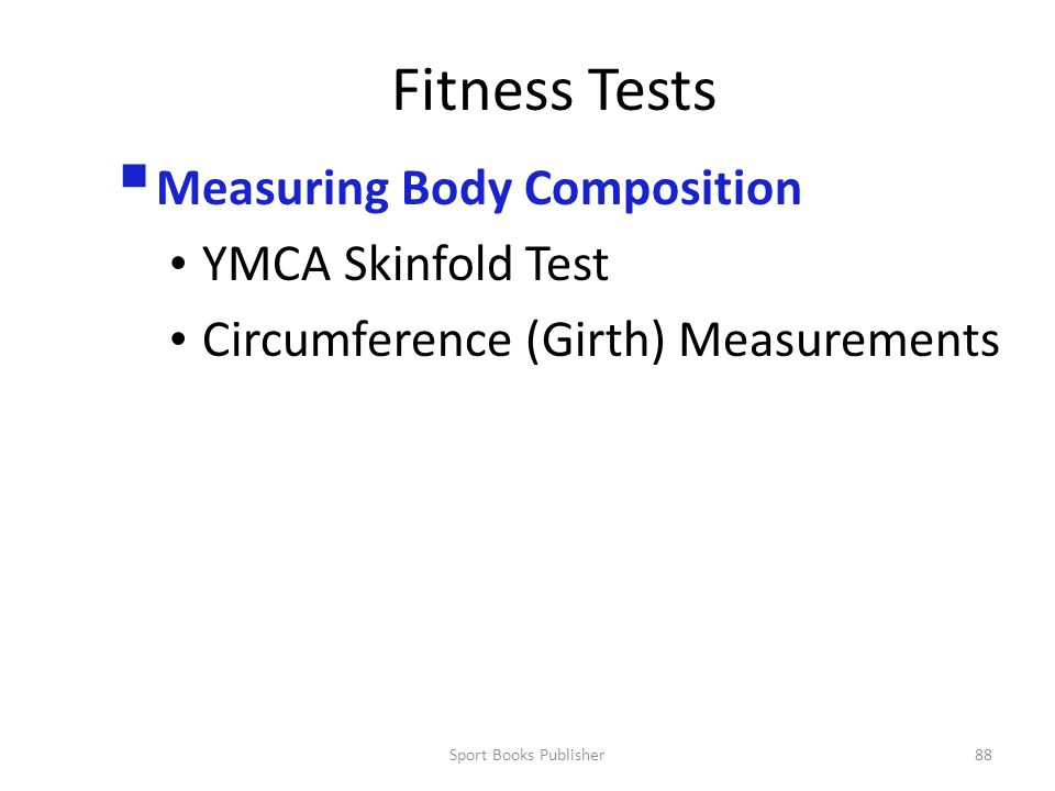 Fitness Tests Measuring Body Composition YMCA Skinfold Test
